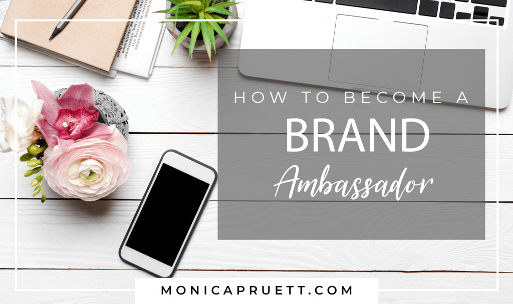How to Become a Brand Ambassador and get paid to Monetize Your Influence