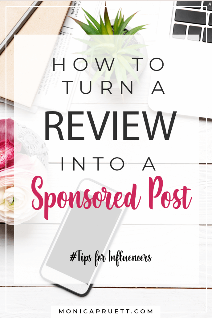 How to Turn a Product Review into a Sponsored Post and Get Paid to Create Content