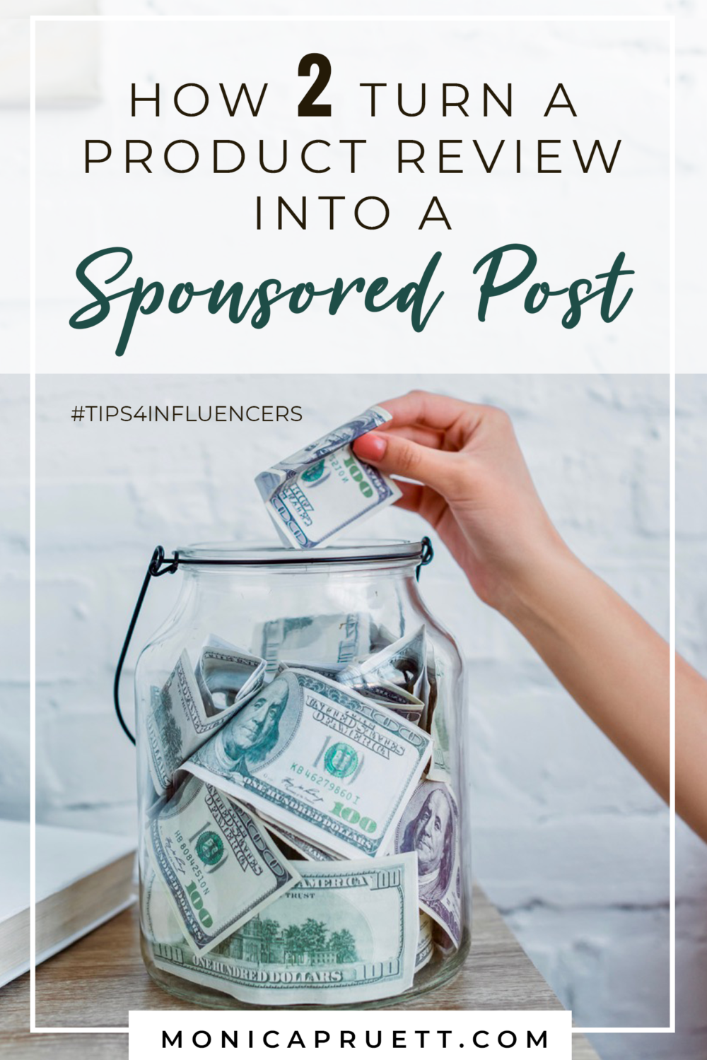 How to Turn a Product Review into a Sponsored Post and Fill Your Money Jar - Tips for Influencers