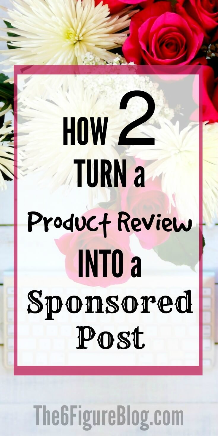 How to Turn a Product Review into a Sponsored Post