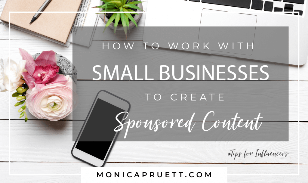 How to Work with Small Businesses to create Sponsored Posts