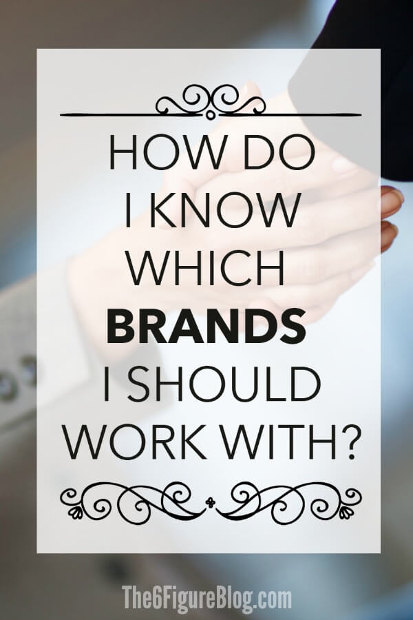 How do I Know Which Brands I Should Work With - Tips for Online Influencers and Bloggers