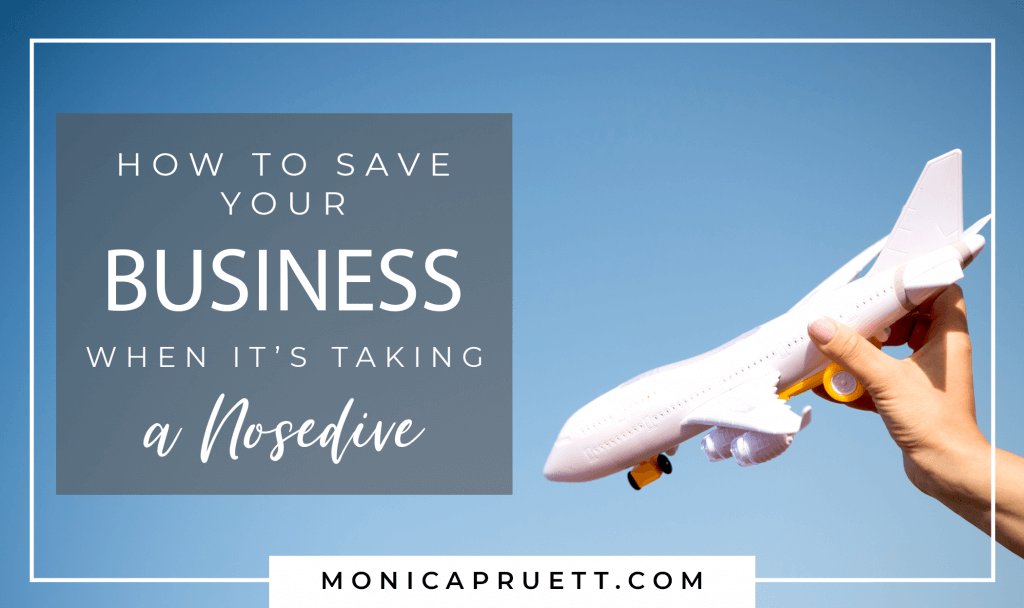 How to Save Your Online Business when it's Taking a Nosedive